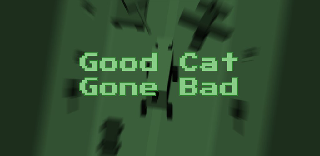 Promo - Good Cat Gone Bad